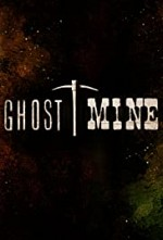 Watch Ghost Mine