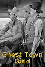 Watch Ghost-Town Gold