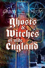 Watch Ghosts & Witches of Olde England