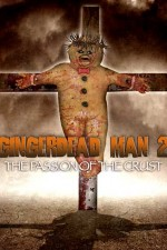 Watch Gingerdead Man 2: Passion of the Crust