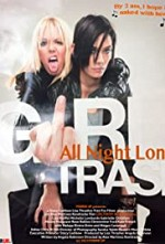 Watch Girltrash: All Night Long