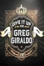 Watch Give It Up for Greg Giraldo
