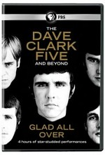 Watch Glad All Over: The Dave Clark Five and Beyond