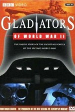 Watch Gladiators of World War II