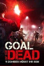 Watch Goal of the Dead