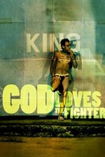 Watch God Loves the Fighter