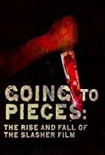 Watch Going to Pieces: The Rise and Fall of the Slasher Film