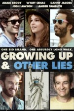 Watch Growing Up and Other Lies