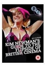 Watch Guide to the Flipside of British Cinema