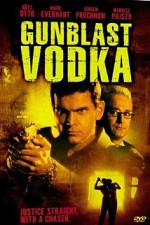 Watch Gunblast Vodka