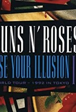 Watch Guns N' Roses: Use Your Illusion II