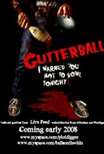 Watch Gutterballs