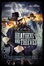 Watch Heathens and Thieves