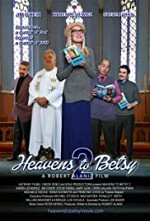 Watch Heavens to Betsy 2