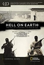 Watch Hell on Earth: The Fall of Syria and the Rise of ISIS