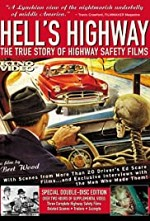Watch Hell's Highway: The True Story of Highway Safety Films