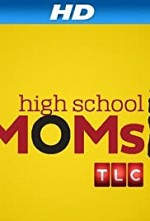 Watch High School Moms