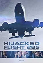 Watch Hijacked: Flight 285