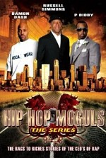 Watch Hip Hop Moguls: The Rags to Riches Stories of the CEO'S of Rap