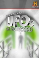 Watch Secret Access: UFOs on the Record