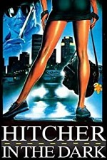 Watch Hitcher in the Dark