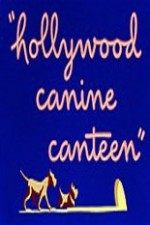 Watch Hollywood Canine Canteen