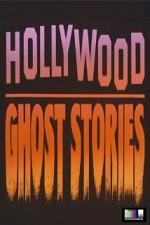 Watch Hollywood Ghost Stories