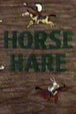 Watch Horse Hare