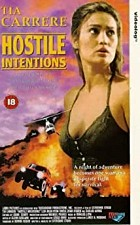 Watch Hostile Intentions