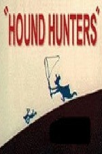 Watch Hound Hunters