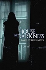 Watch House of Darkness