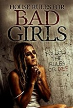 Watch House Rules for Bad Girls