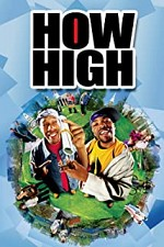 Watch How High