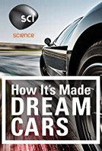 Watch How It's Made: Dream Cars
