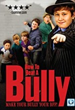 Watch How to Beat a Bully
