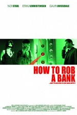 Watch How to Rob a Bank