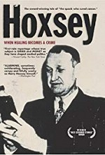 Watch Hoxsey: How Healing Becomes a Crime