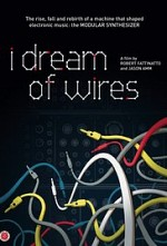 Watch I Dream of Wires