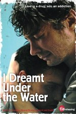 Watch I Dreamt Under the Water