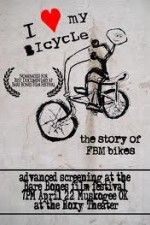 Watch I Love My Bicycle: The Story of FBM Bikes