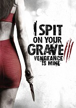Watch I Spit on Your Grave: Vengeance is Mine