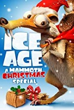 Watch Ice Age: A Mammoth Christmas