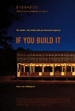Watch If You Build It