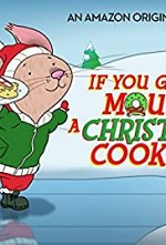 Watch If You Give a Mouse a Christmas Cookie