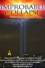Watch Improbable Collapse: The Demolition of Our Republic