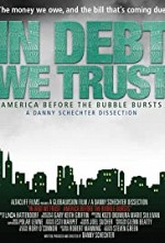 Watch In Debt We Trust: America Before the Bubble Bursts