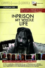 Watch In Prison My Whole Life
