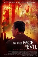 Watch In the Face of Evil: Reagan's War in Word and Deed