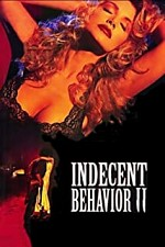 Watch Indecent Behavior II