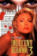 Watch Indecent Behavior III